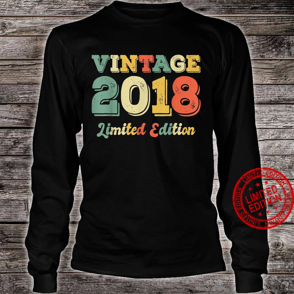 3 Year Old Born In 2018 Limited Edition 3rd Birthday Shirt long sleeved