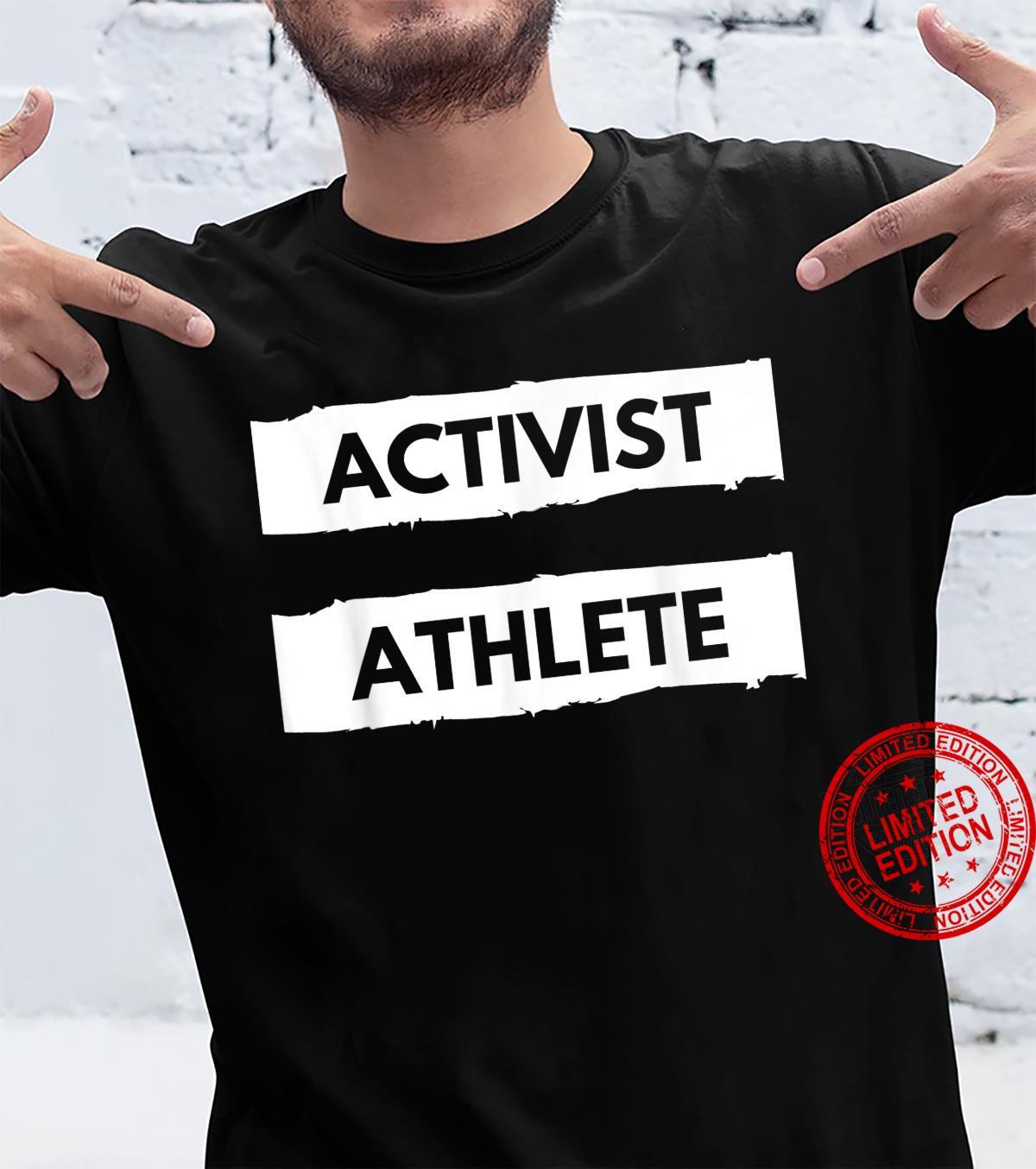 Activist Athlete Shirt