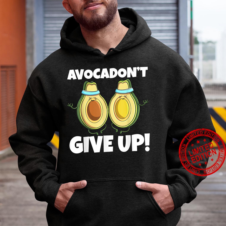 Avocadon't Give Up Avo Vegan Cat Love Shirt hoodie