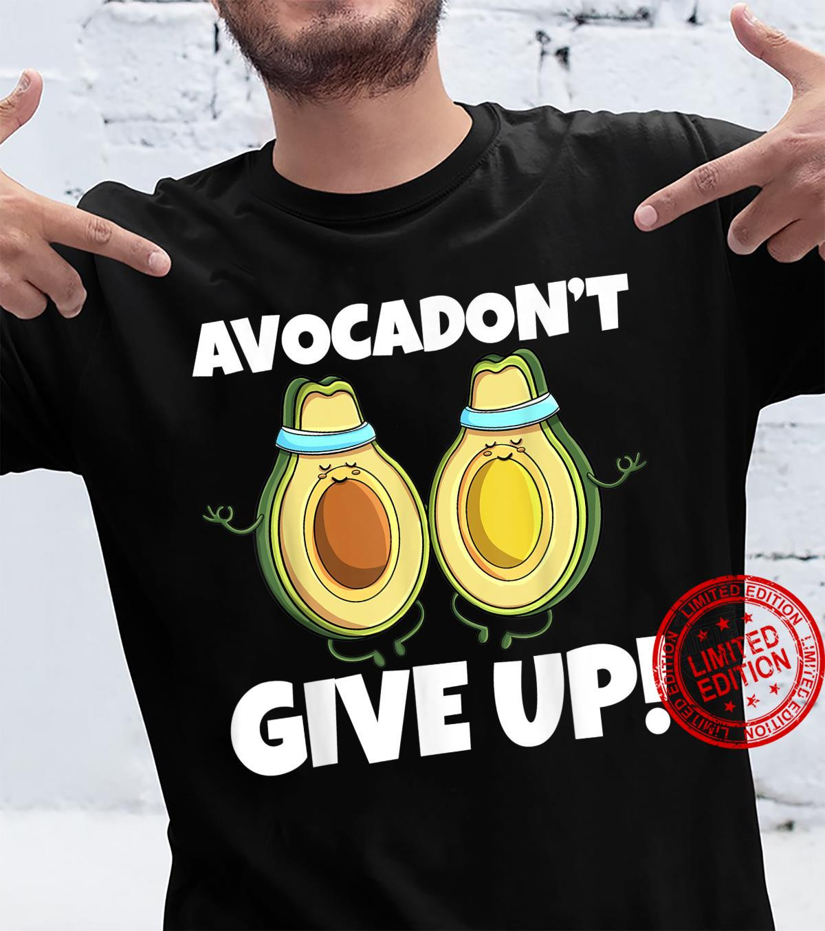 Avocadon't Give Up Avo Vegan Cat Love Shirt