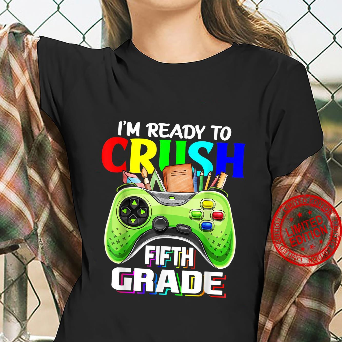 Back To School Kid I'm Ready To Crush Fifth Grade Video Game Shirt ladies tee