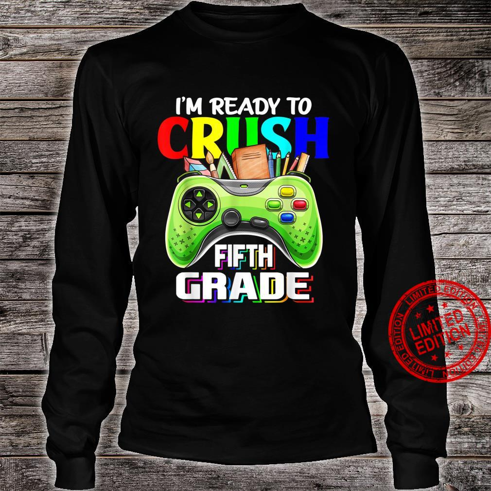 Back To School Kid I'm Ready To Crush Fifth Grade Video Game Shirt long sleeved