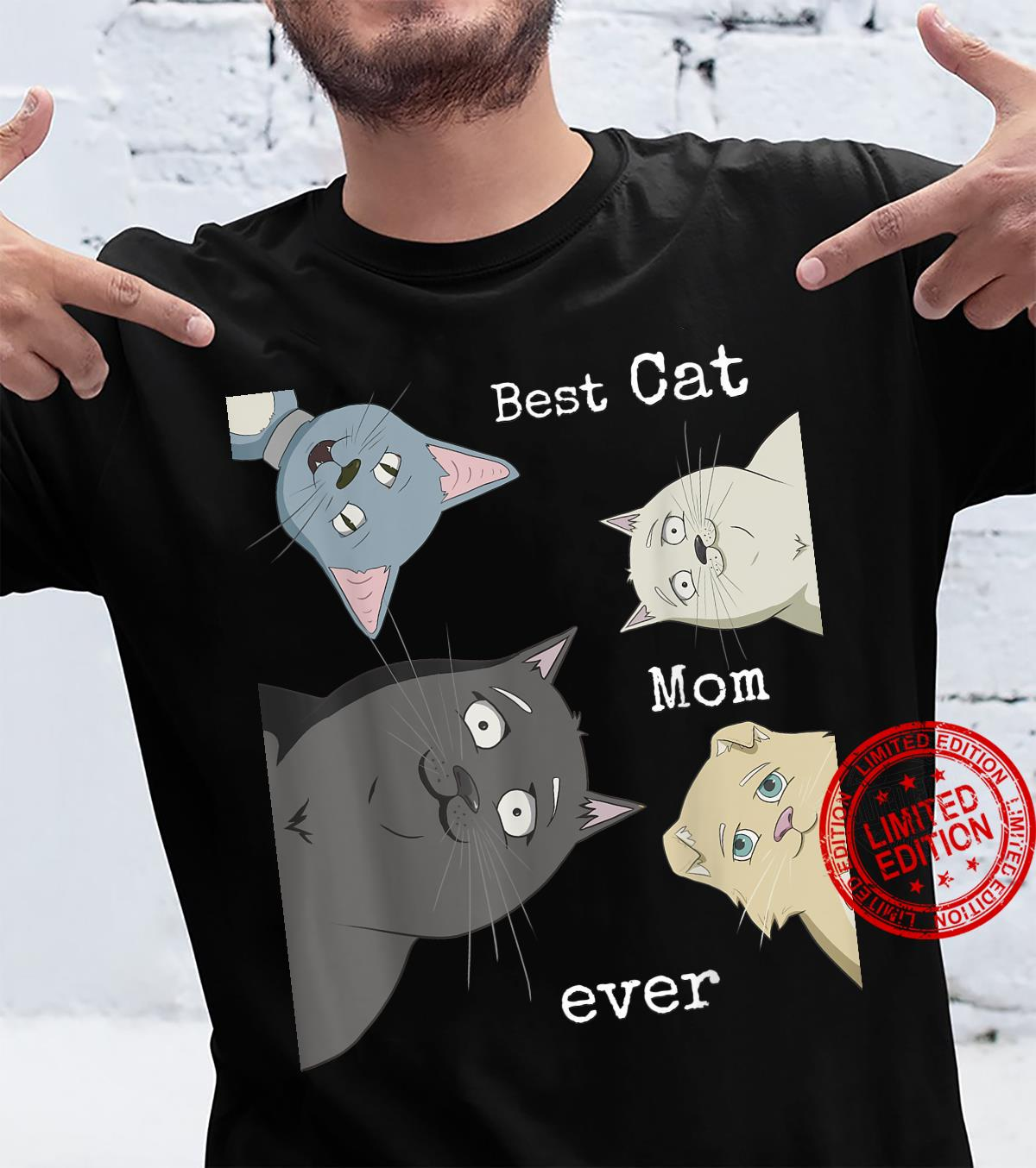 Best Cat Mom Ever Shirt Cats Mothers Day Shirt