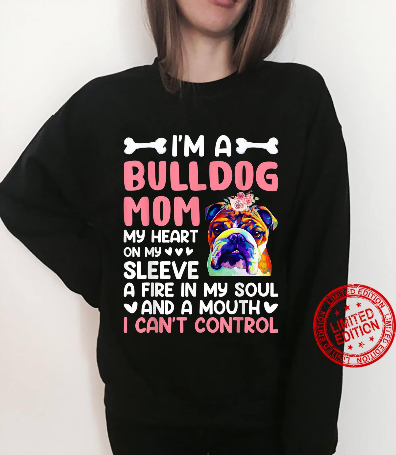 Bulldog I'm A Bulldog Mom Shirt sweater
