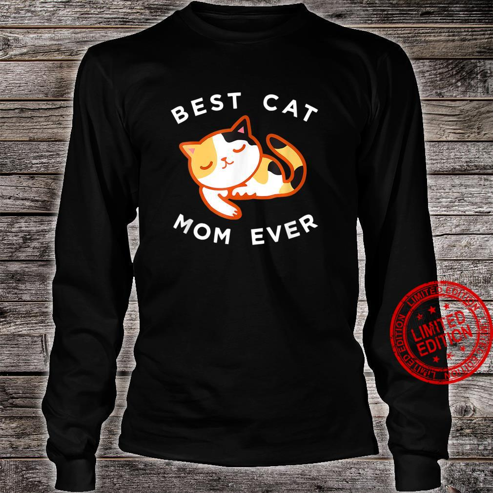 Calico Cat Mom Shirt Best Kitty Mother Ever Shirt long sleeved