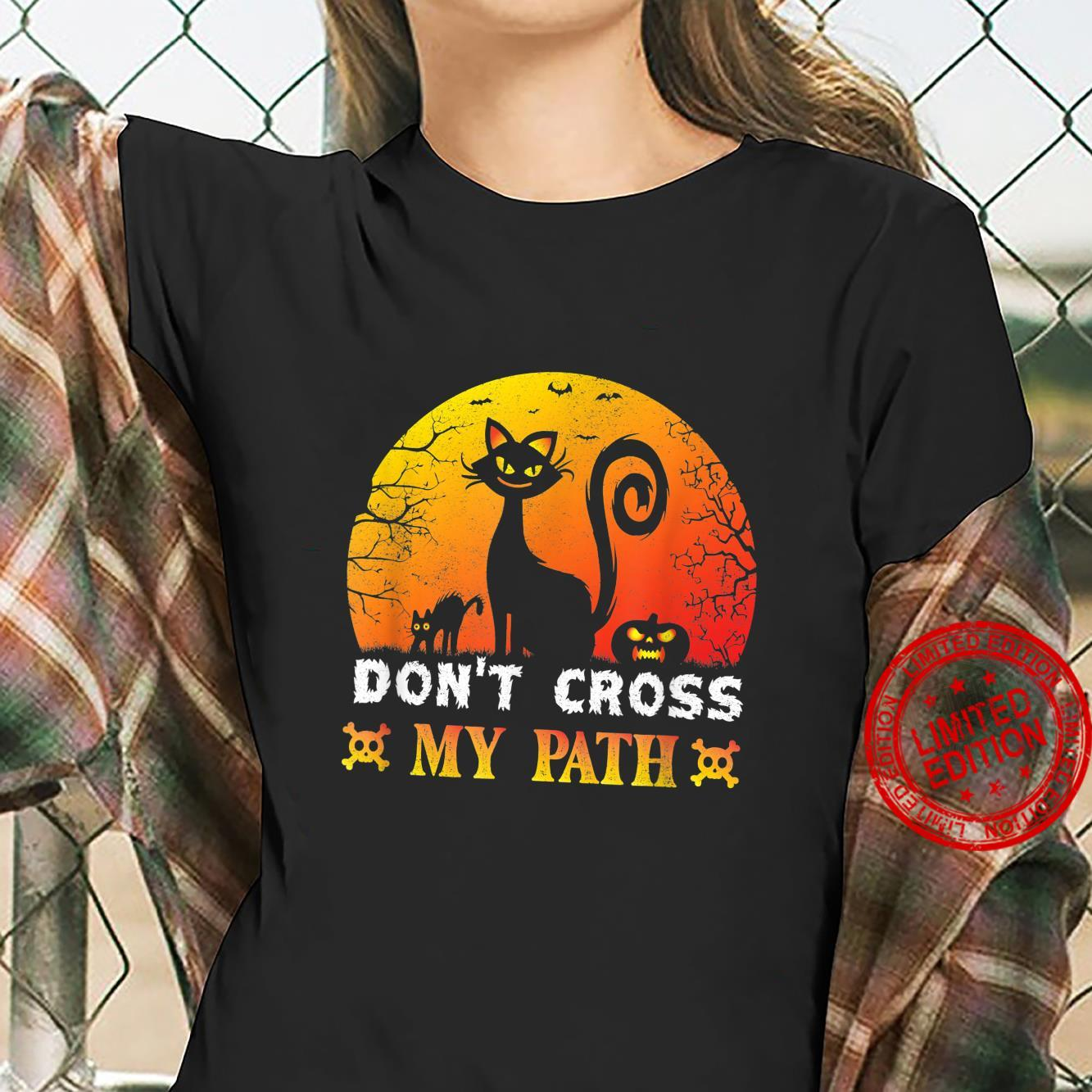 Don't Cross My Path Halloween Shirt ladies tee