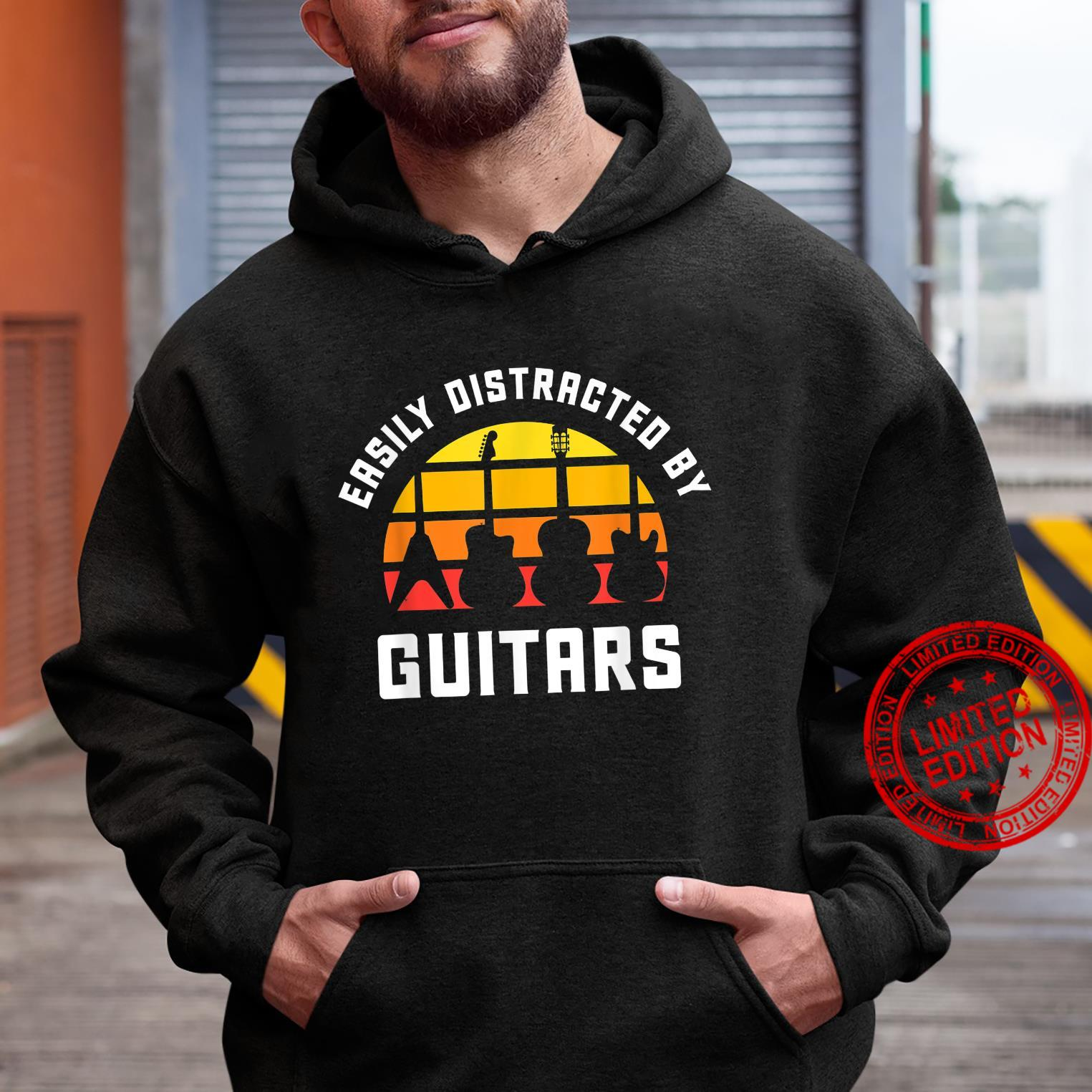 Easily Distracted by Guitars Love Guitar Player Musician Shirt hoodie