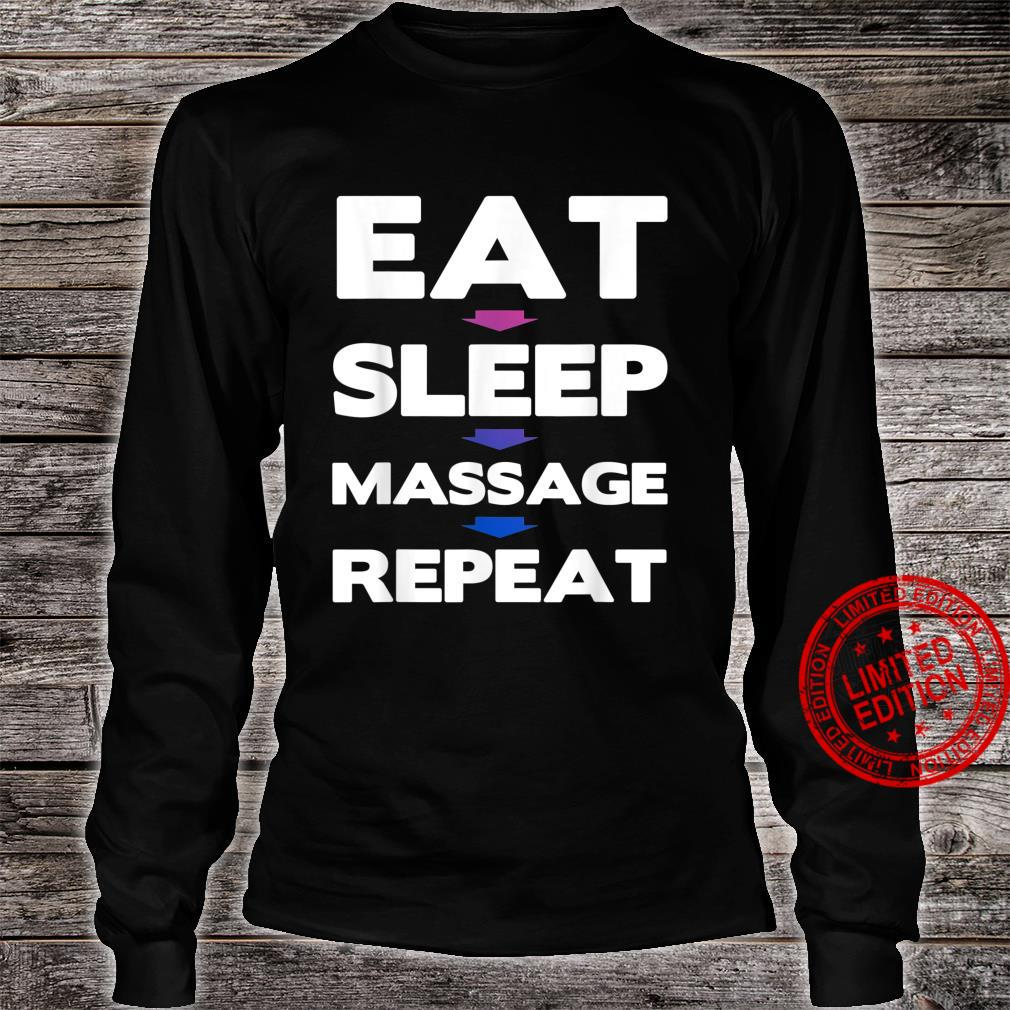 Eat Sleep Massage Repeat Massage Therapy Shirt long sleeved