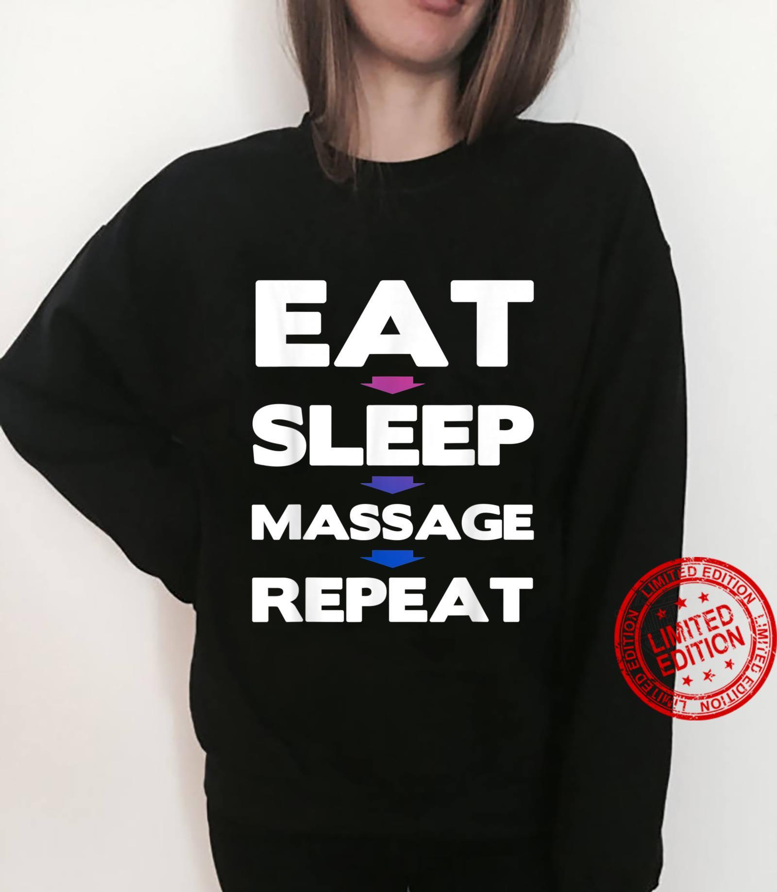 Eat Sleep Massage Repeat Massage Therapy Shirt sweater