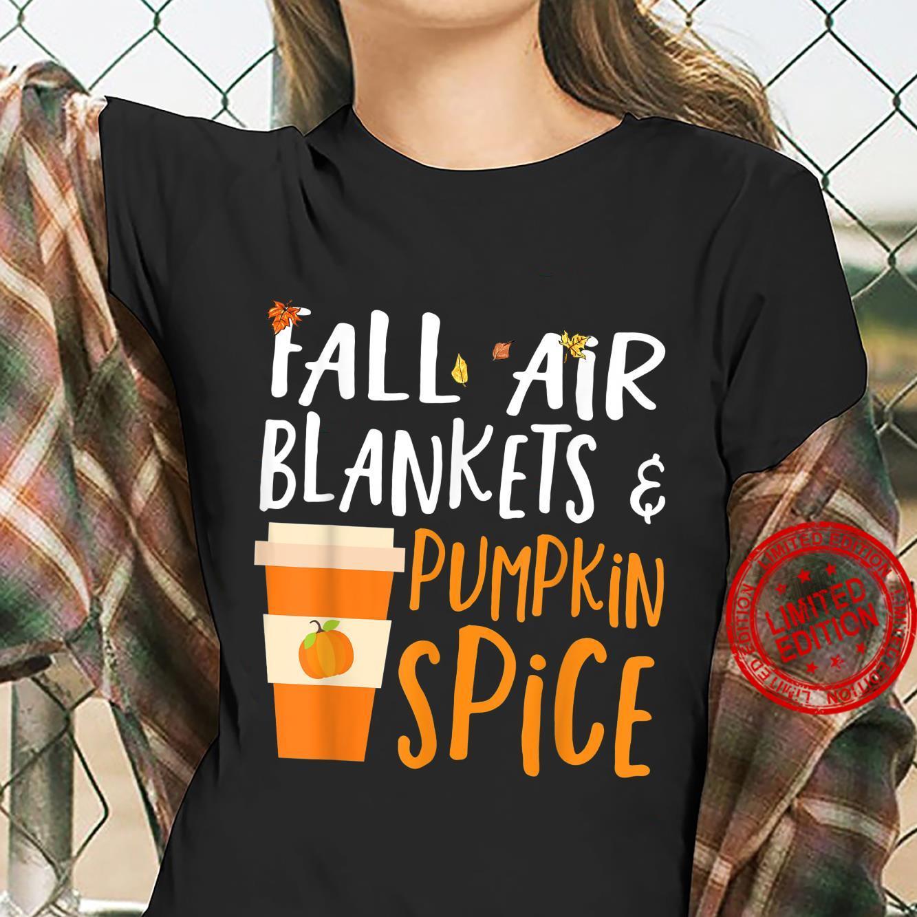 Fall Air Blankets & Pumpkin Spice Fall Season Autumn Shirt ladies tee