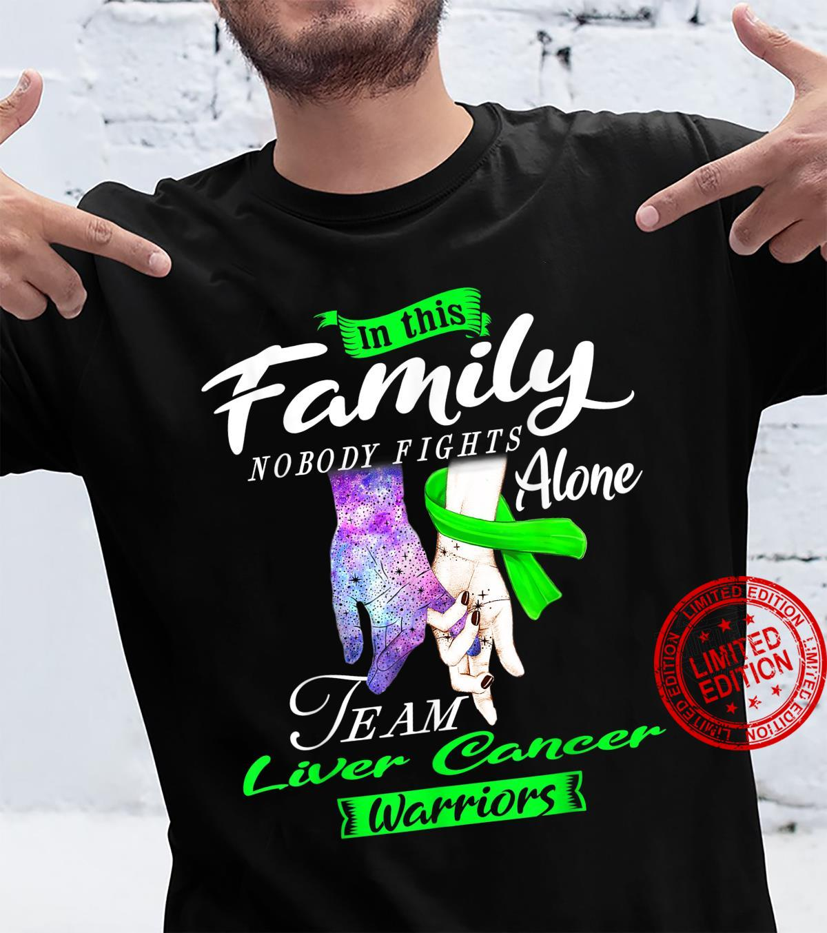 Family Nobody Fights Alone Team Liver Cancer Warriors Shirt