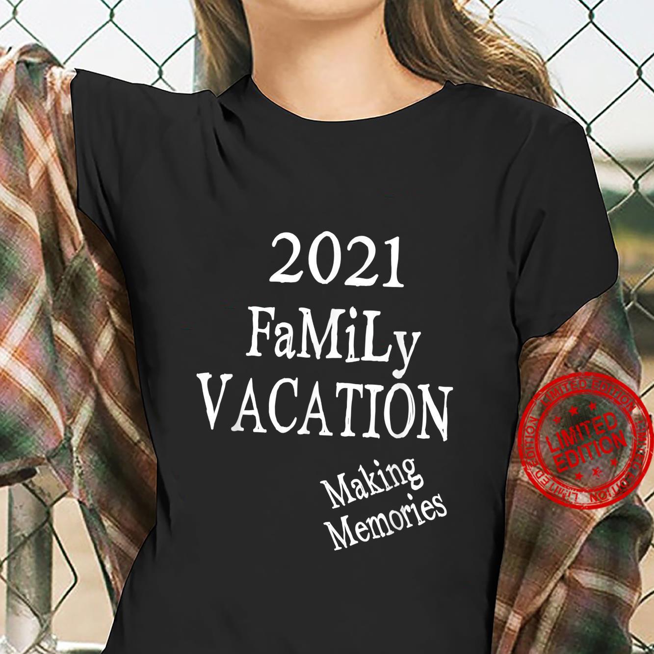 Family Vacation Making Memories, Love Family, Mom, Dad, Son Shirt ladies tee