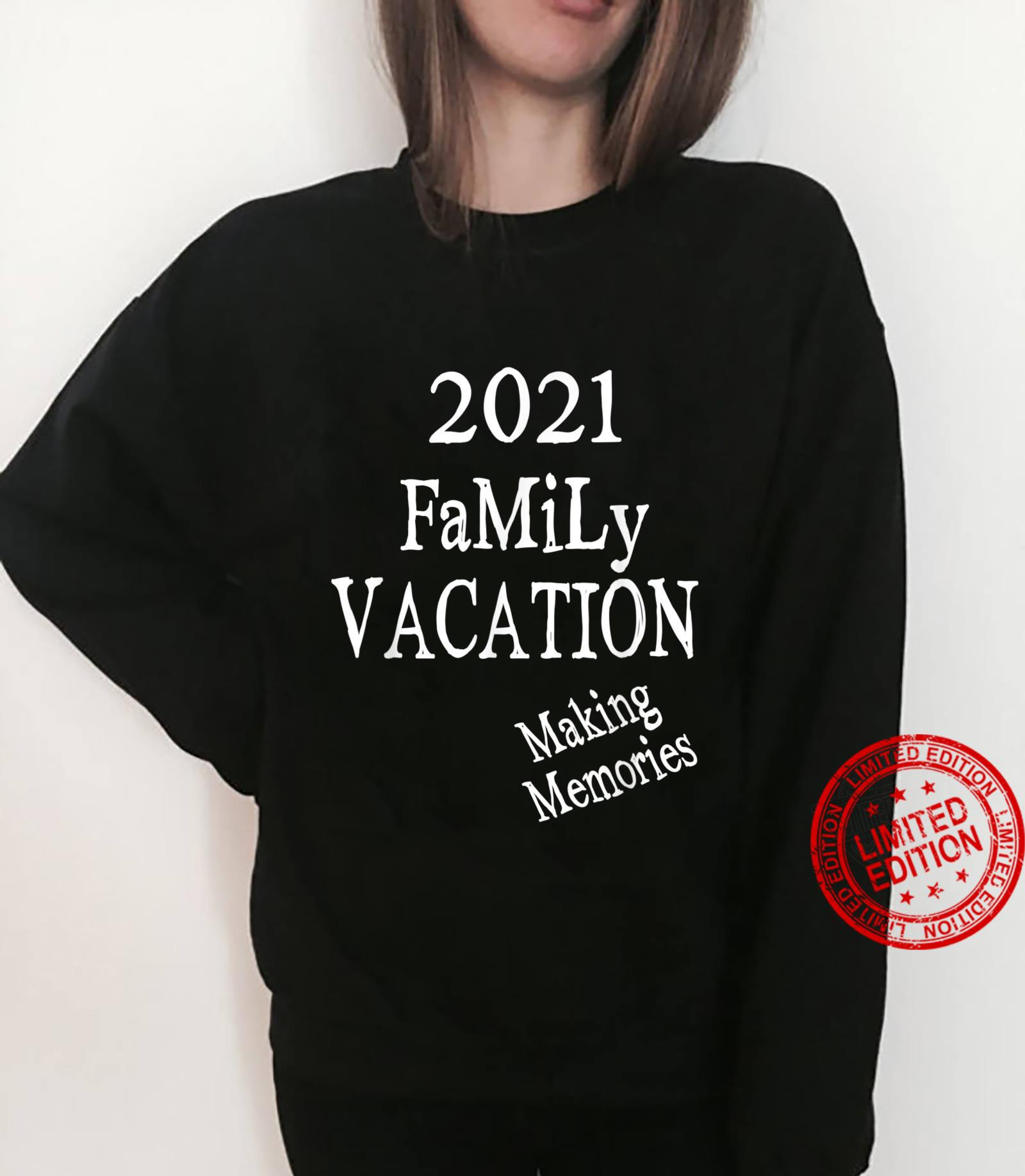 Family Vacation Making Memories, Love Family, Mom, Dad, Son Shirt sweater