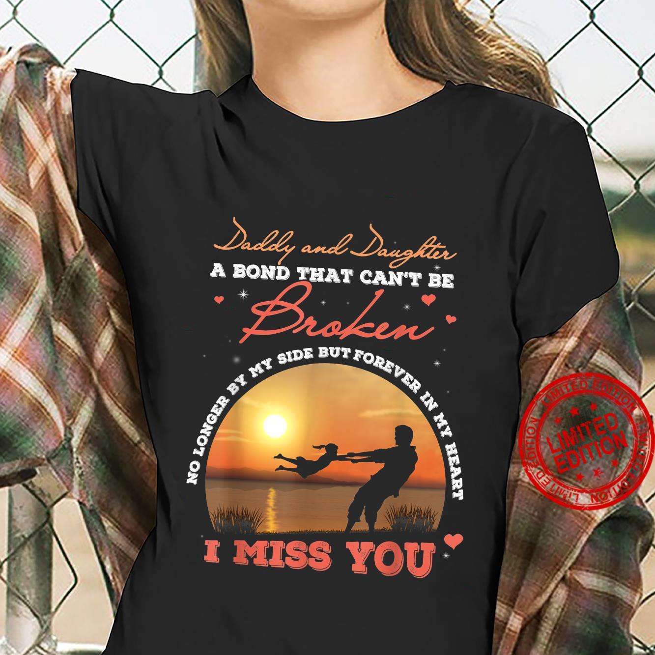 Fathers Day Daddy and Daughter a Bond That Can Be Broke Shirt ladies tee