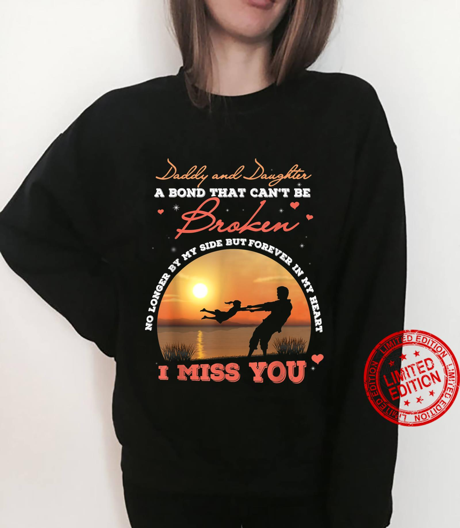 Fathers Day Daddy and Daughter a Bond That Can Be Broke Shirt sweater