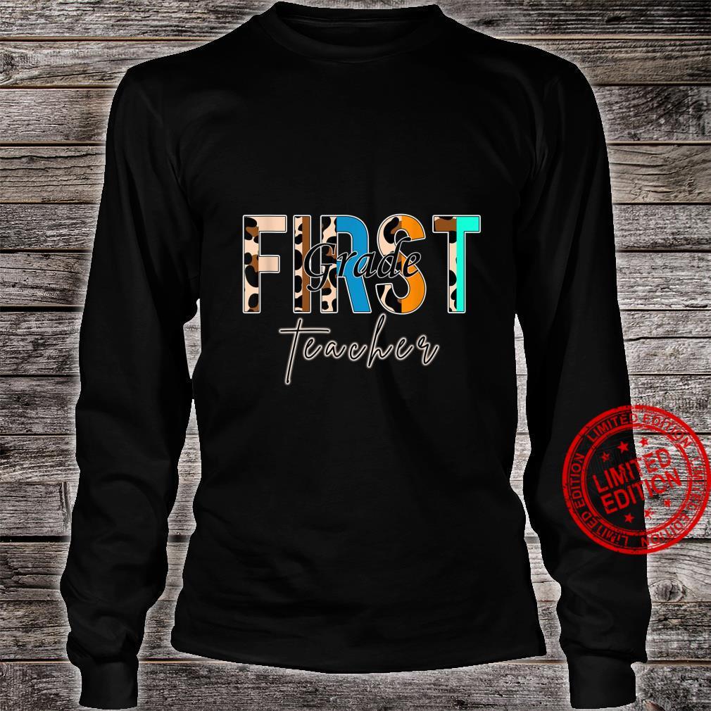 First Grade Teacher B.a.c.k To School Shirt long sleeved
