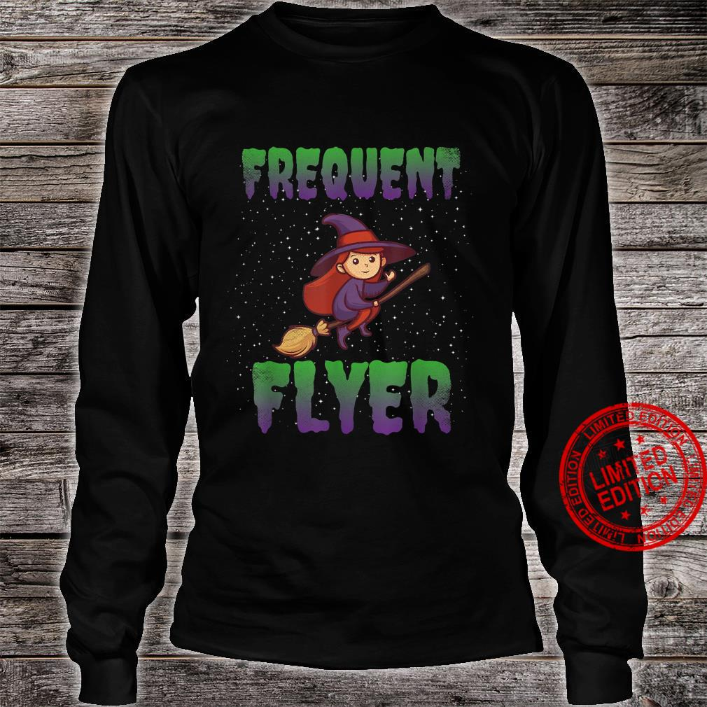 Frequent Flyer Witch Halloween Costume Witch Shirt long sleeved