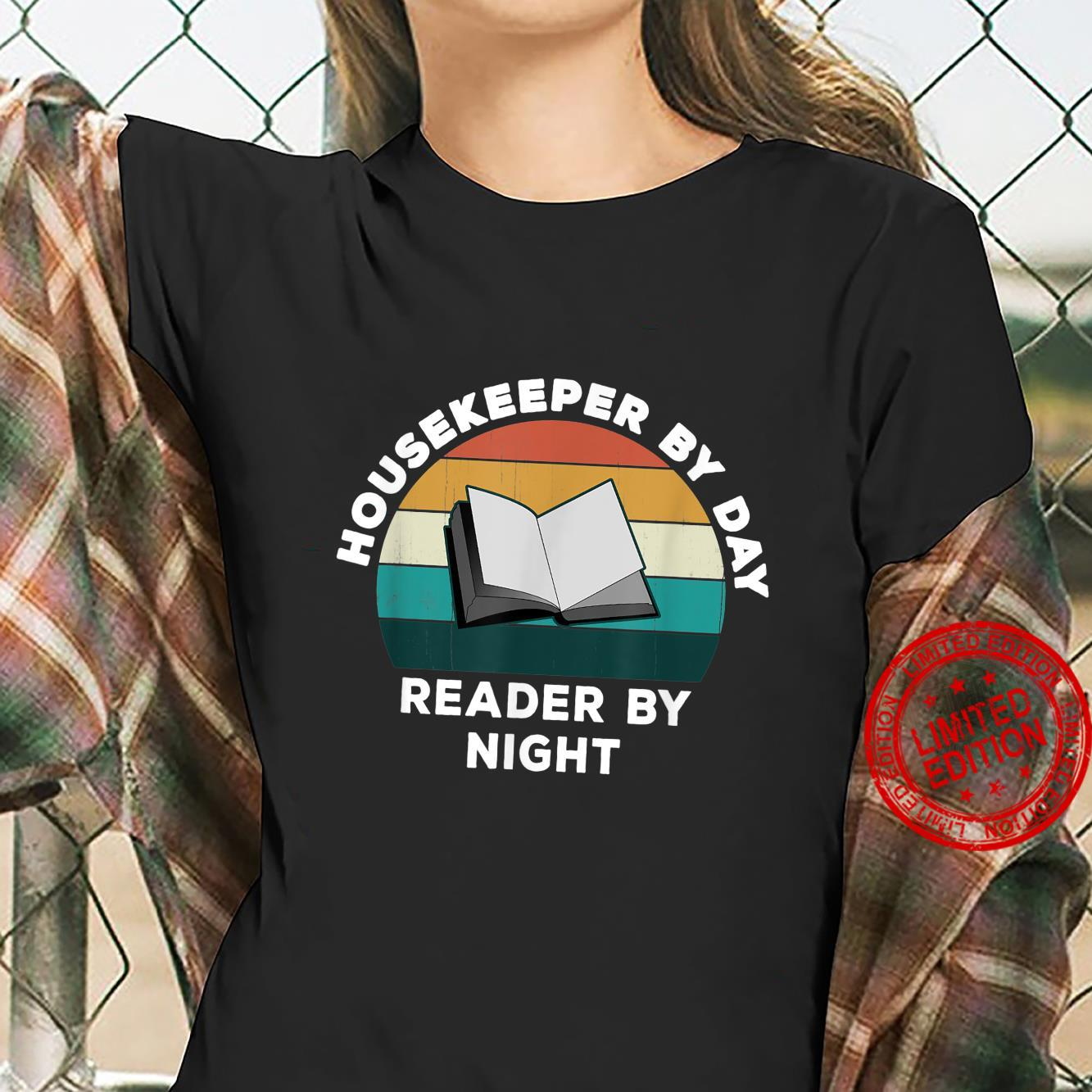 Funny Housekeeper By Day Reader By Night Cool Book Shirt ladies tee