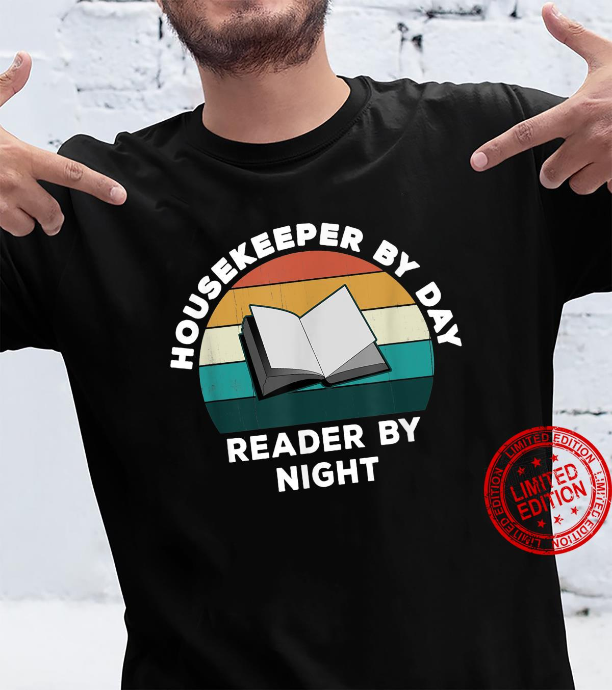 Funny Housekeeper By Day Reader By Night Cool Book Shirt