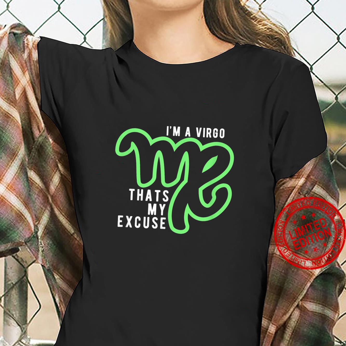 Funny I'm A Virgo That's my Excuse August September Shirt ladies tee
