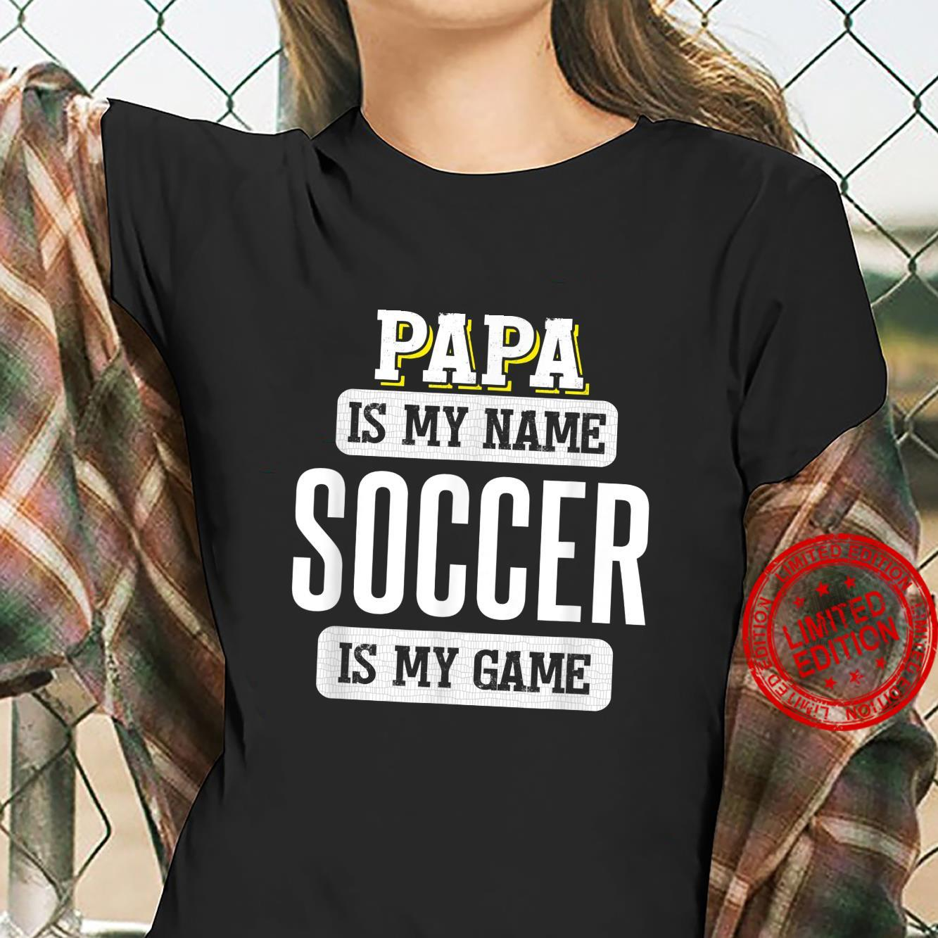 Funny Soccer for Papa Fathers Day Design Shirt ladies tee