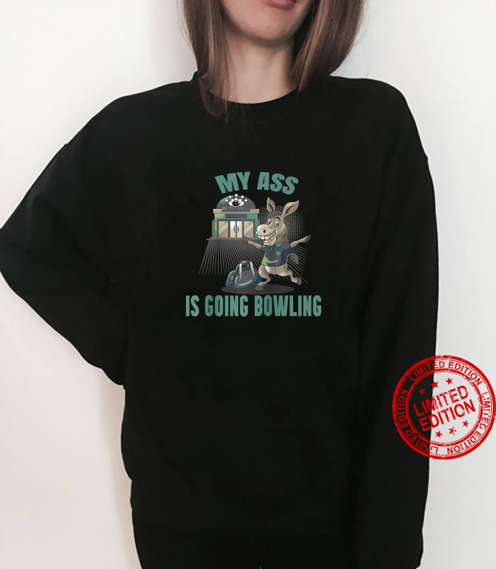 Funny Ten Pin My Butt Is Going Bowling Novelty's's Shirt sweater