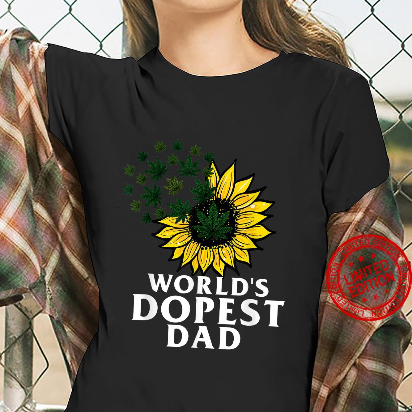Funny World's Dopest Dad Cool Sunflower Weeds Cannabis Shirt ladies tee