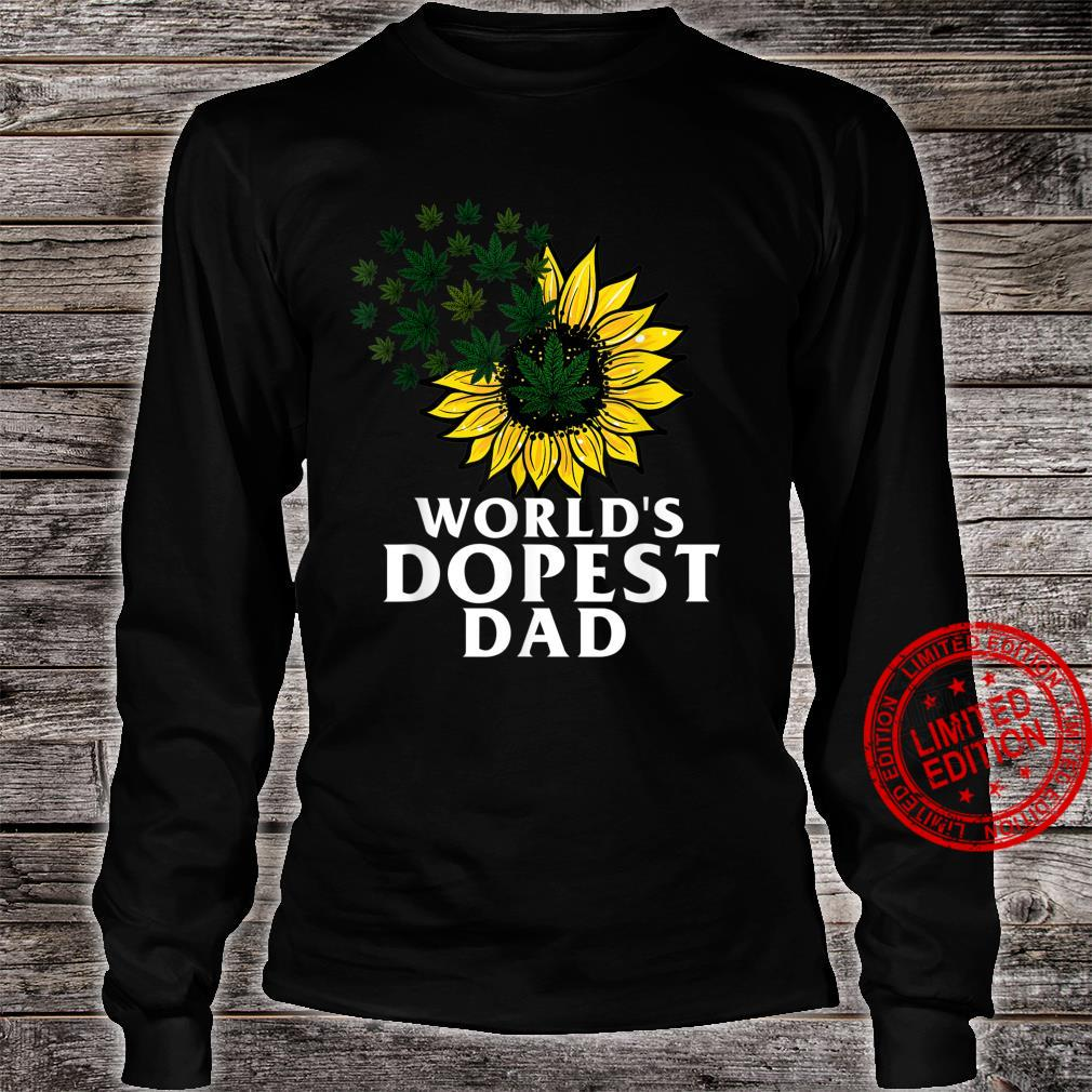 Funny World's Dopest Dad Cool Sunflower Weeds Cannabis Shirt long sleeved