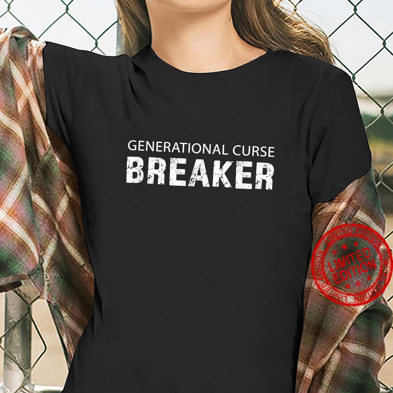 Generational Curse Breaker Motivational Shirt ladies tee