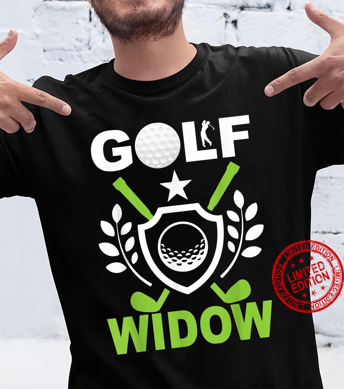 Golf Golf Widow Shirt