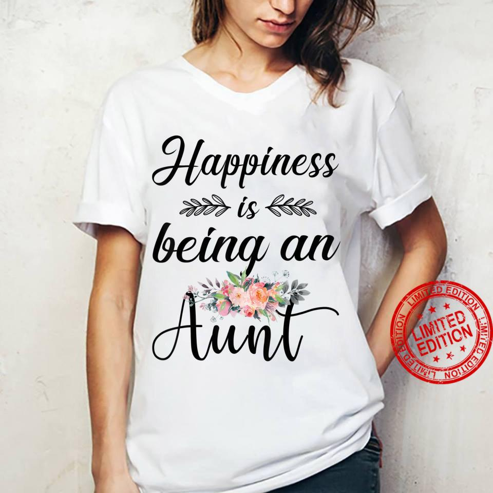 Happiness Is Being An Aunt Flower Shirt ladies tee