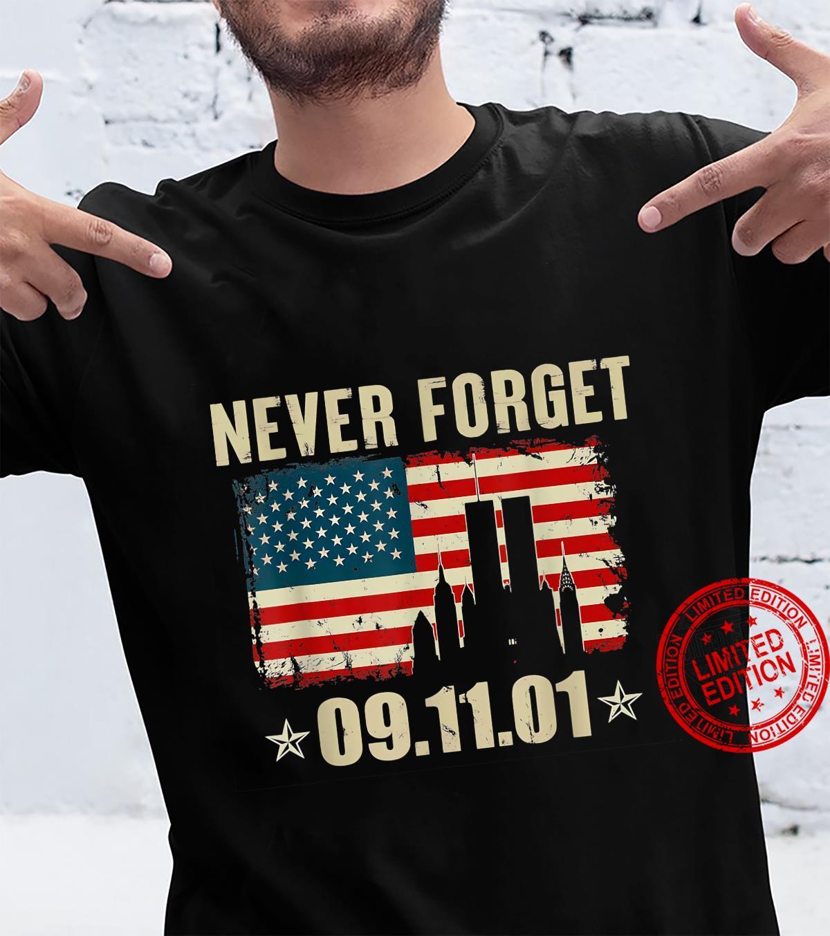 Never Forget 09.11.01 Shirt Shirt