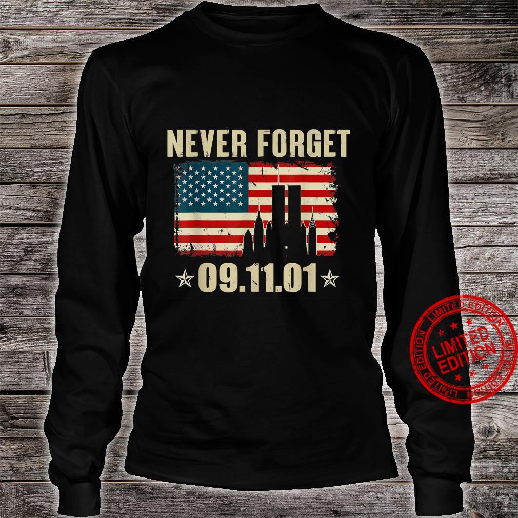 Never Forget 09.11.01 Shirt Shirt long sleeved