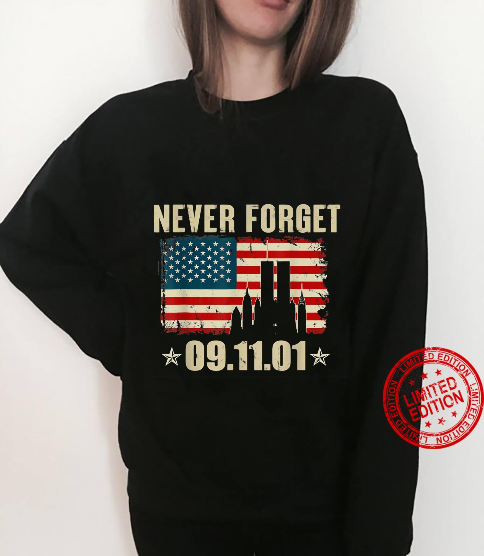 Never Forget 09.11.01 Shirt Shirt sweater