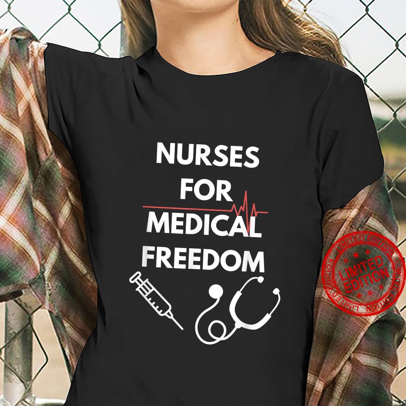 Nurses For Medical Freedom Shirt ladies tee