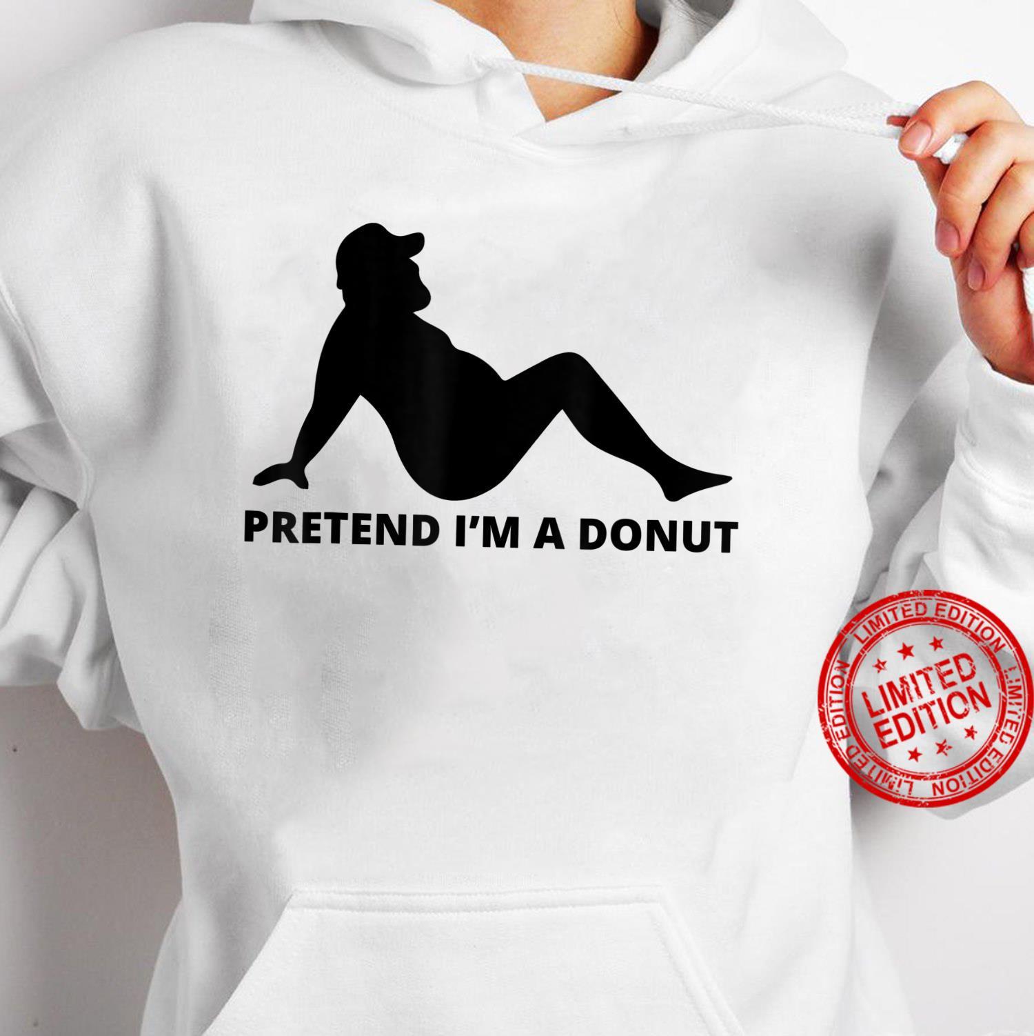 Pretend I'm A Donut Simple Easy Lazy Halloween Costume Shirt hoodie