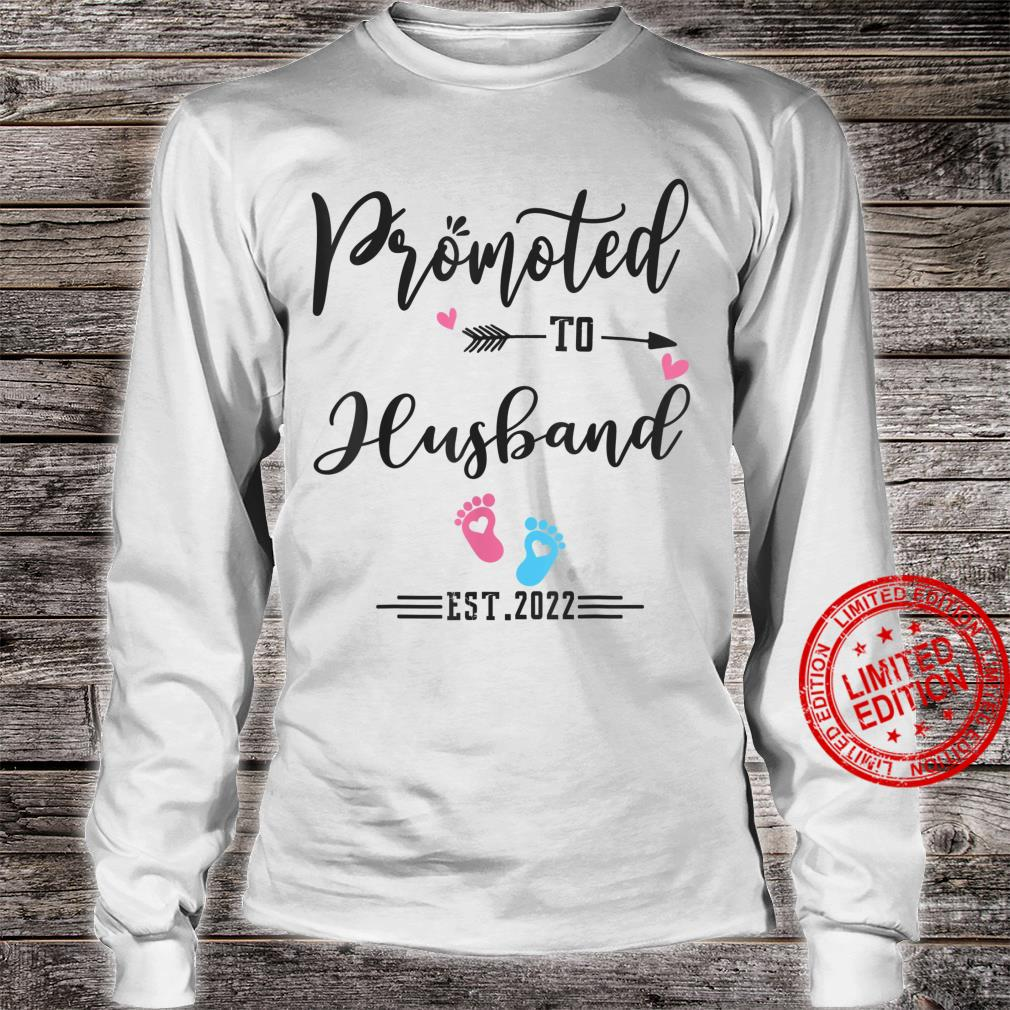 Promoted To Husband Est 2022 Soon To Be Husband Shirt long sleeved