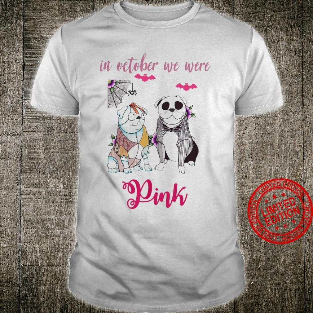 Pug In October We Wear Pink Shirt