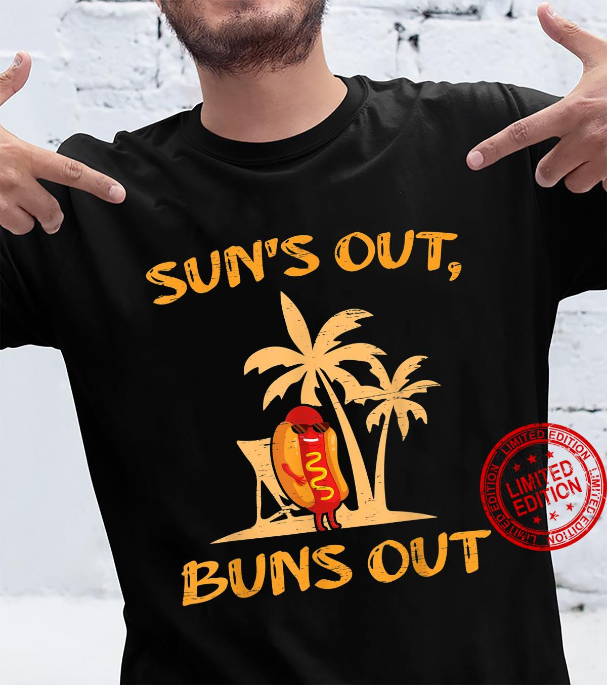 Suns Out Hot Dog Buns Grilling Sausage BBQ Barbecue Grill Shirt