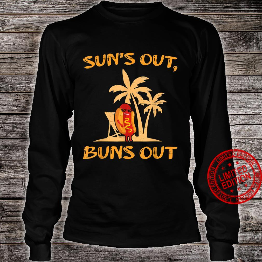Suns Out Hot Dog Buns Grilling Sausage BBQ Barbecue Grill Shirt long sleeved