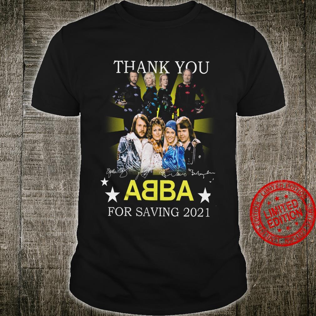 Thank You Abba For Saving 2021 Shirt
