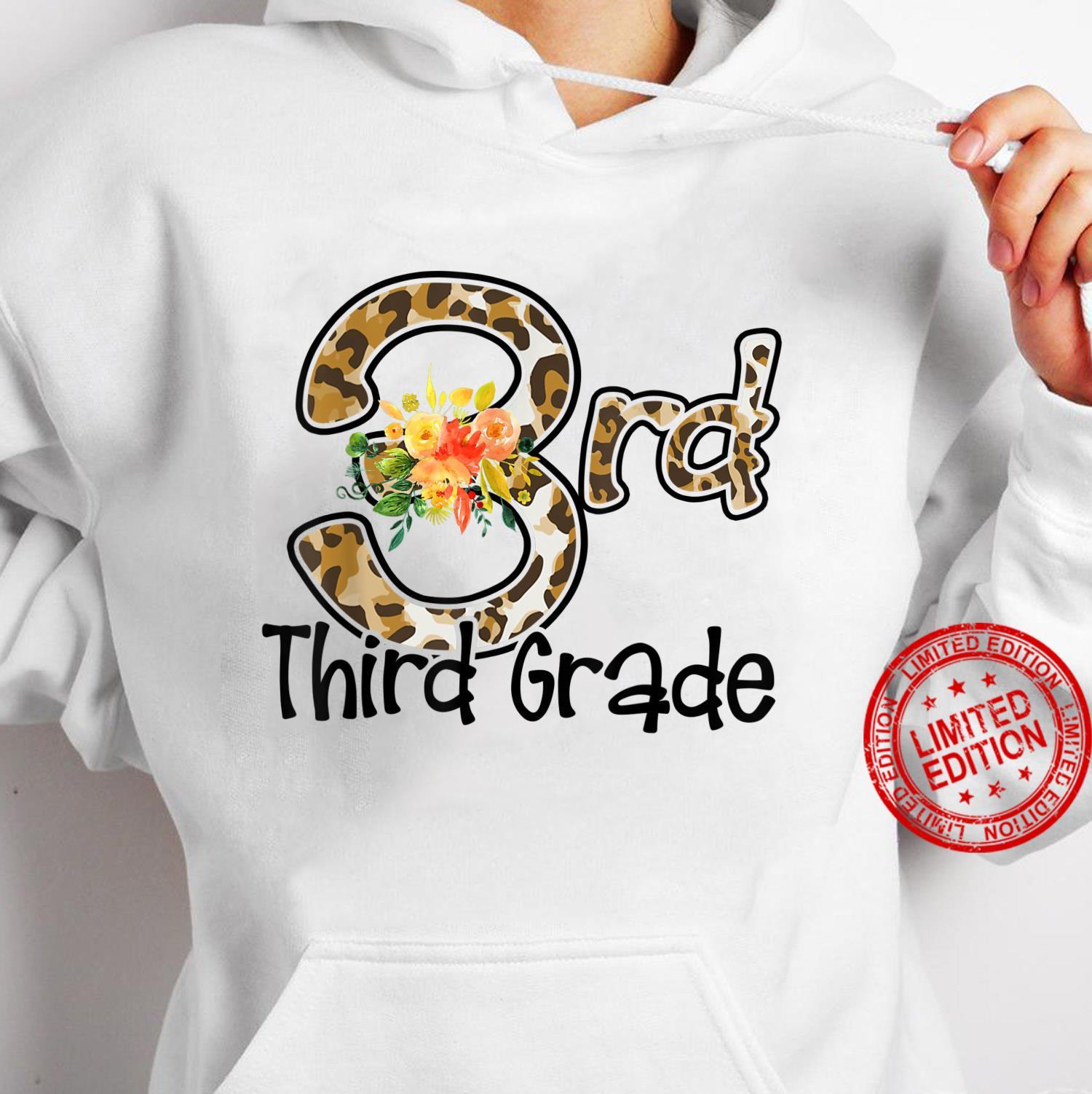 Third Grade Back To School Flowers Leopard Teacher Student Shirt hoodie