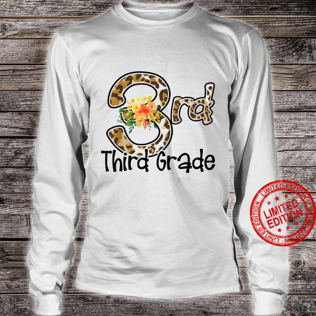 Third Grade Back To School Flowers Leopard Teacher Student Shirt long sleeved
