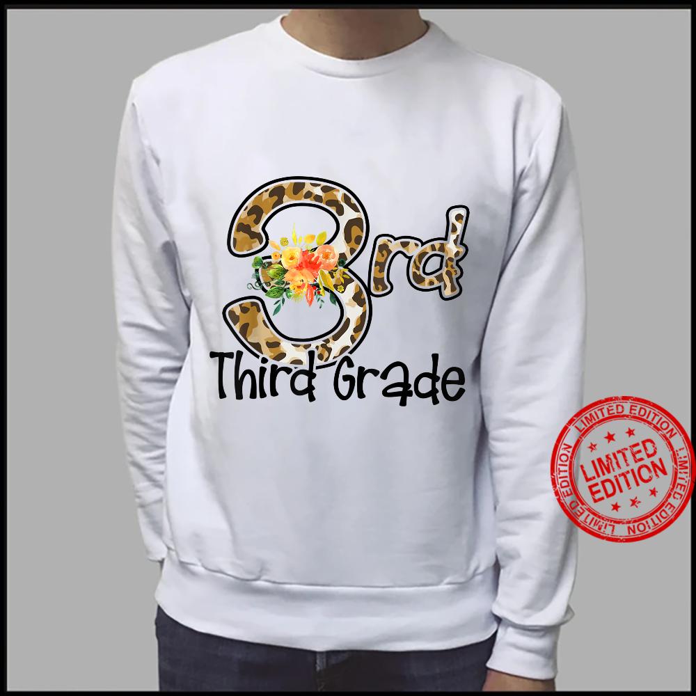 Third Grade Back To School Flowers Leopard Teacher Student Shirt sweater