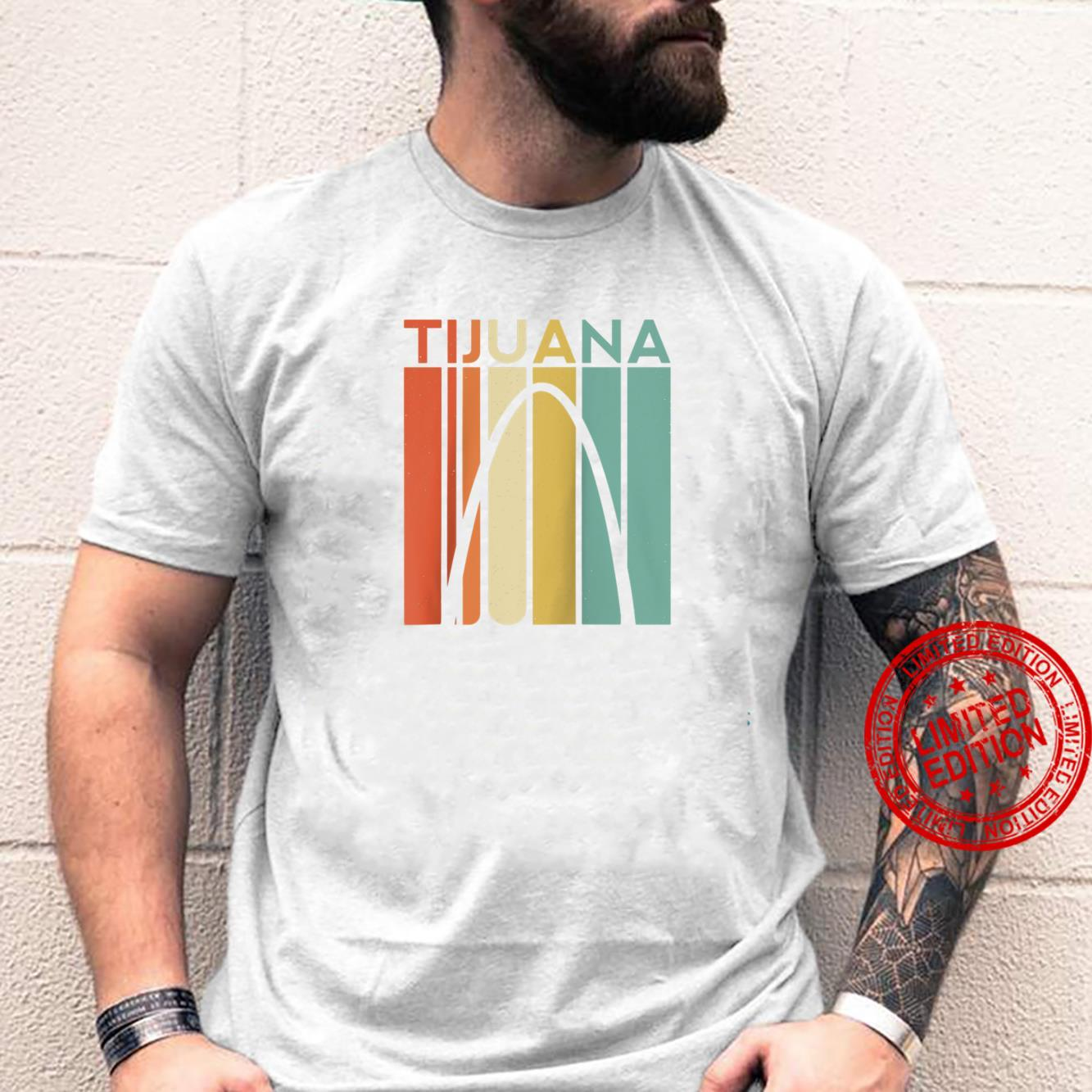 Tijuana Retro Vintage Great Again Mexico Mexican TJ Border Shirt