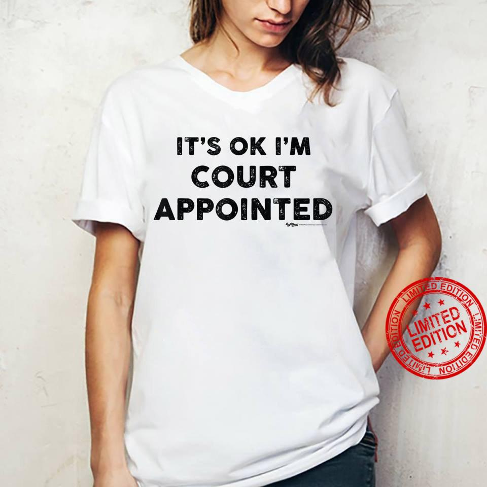 Vintage It's Ok I'm Court Appointed Word Design Shirt ladies tee