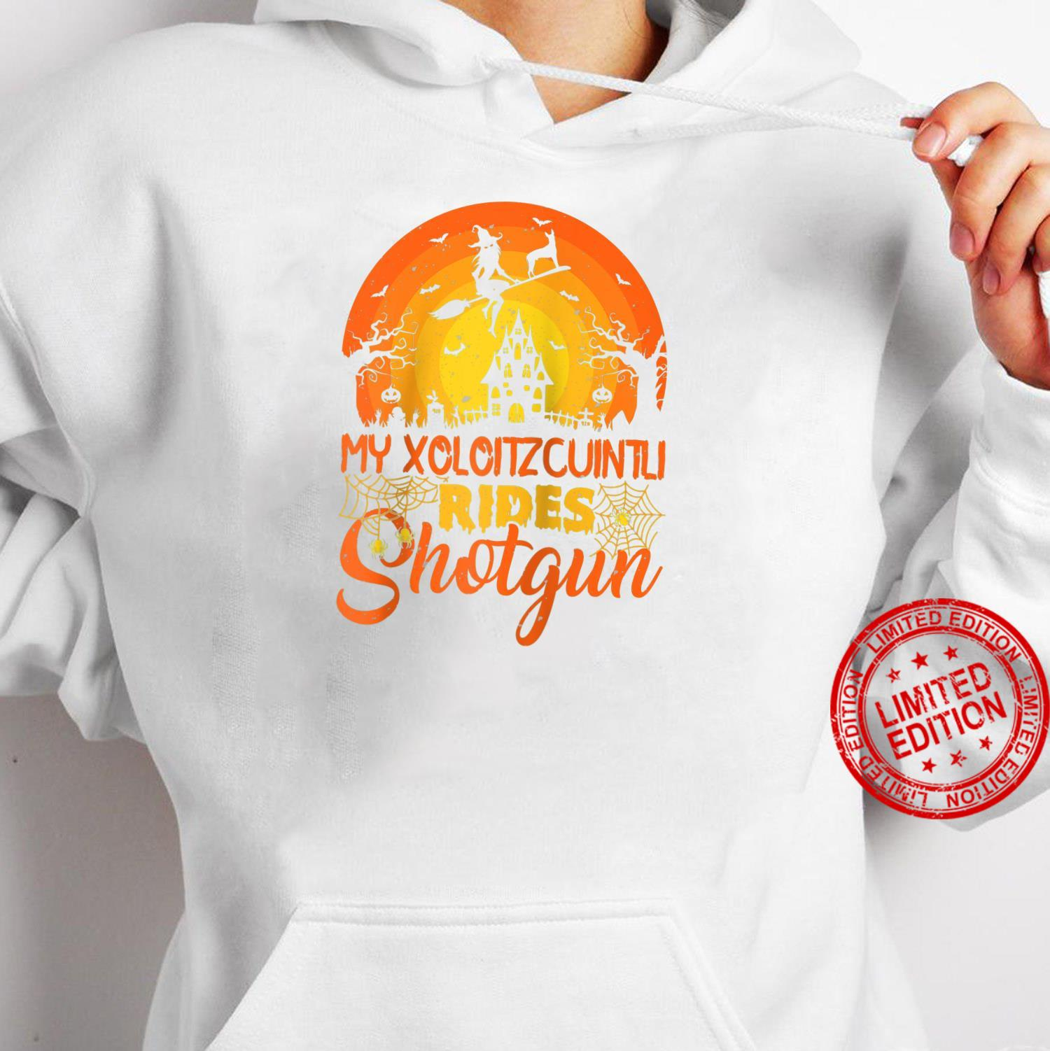 Vintage Witch My Xoloitzcuintli Rides Shotgun Halloween Shirt hoodie