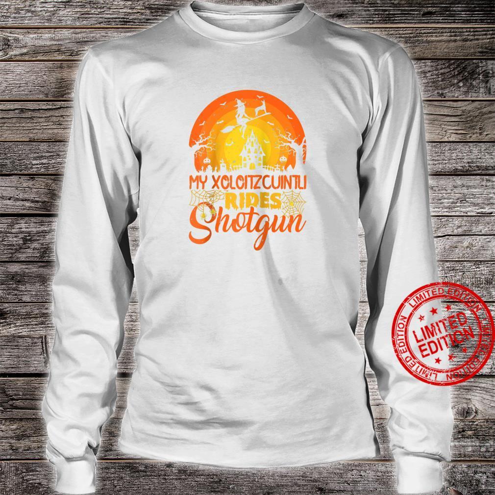 Vintage Witch My Xoloitzcuintli Rides Shotgun Halloween Shirt long sleeved