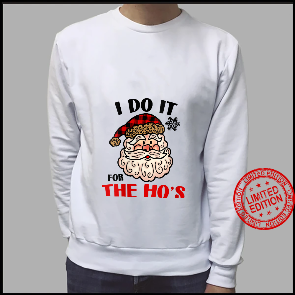 Womens I Do It For The Hos Shirt Santa Ugly Christmas in July Shirt sweater