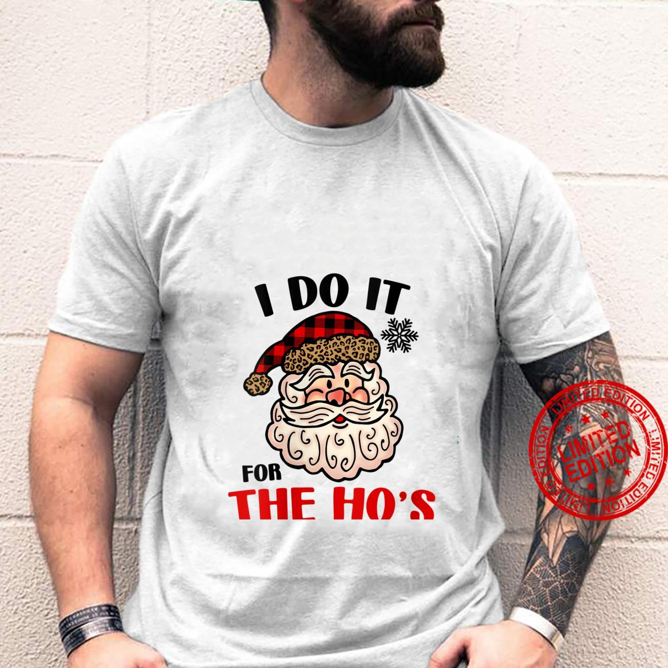Womens I Do It For The Hos Shirt Santa Ugly Christmas in July Shirt